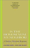Is The Homosexual My Neighbor by Virginia Ramey Mollenkott