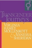 Transgender Journeys by Virginia Ramey Mollenkott